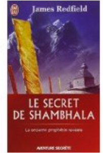 LE SECRET DE SHAMBHALA - JAMES REDFIELD